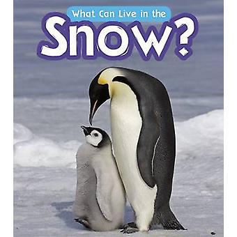Ce qui peut vivre dans la neige? par John-Paul Wilkins - livre 9781406284997