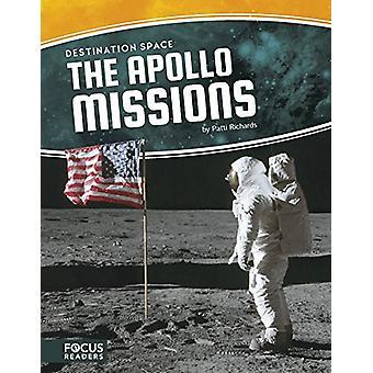 Destination Space - Apollo Missions by Patti Richards - 9781635175653