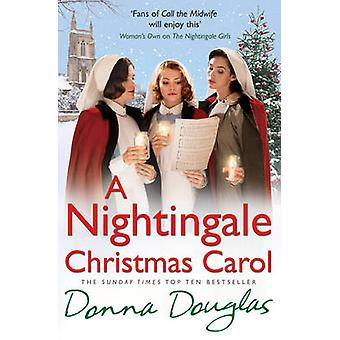 A Nightingale Christmas Carol by Donna Douglas - 9781784750015 Book