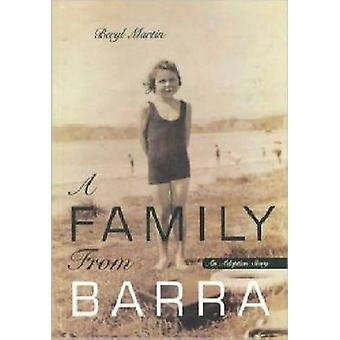 A Family from Barra - An Adoption Story by Beryl Martin - 978186940165