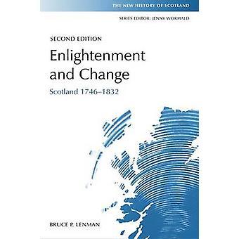 Valistuksen ja muutos - Skotlanti 1746-1832 (2. tarkistettu painos) mennessä