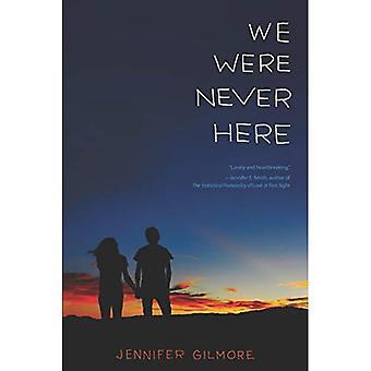 Nous n'avons jamais ici