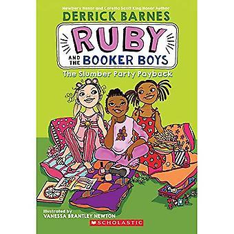 La période de récupération de soirée pyjama (Ruby & les garçons Booker)