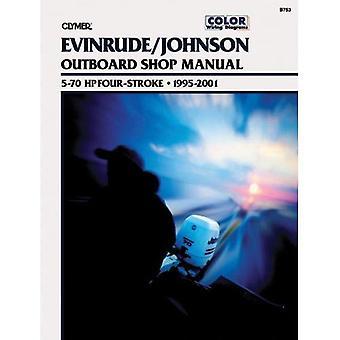 Evinrude/Johnson Outboard Shop Manual 5-70 HP Four-Stroke: 1995-2001 (Clymer Marine Repair Series)