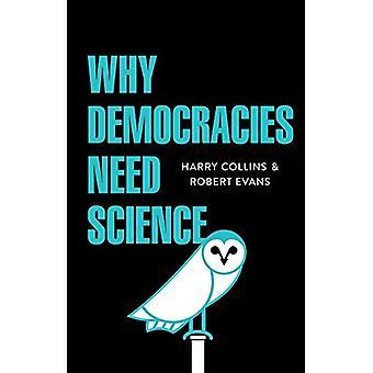 Perché le democrazie hanno bisogno di scienza