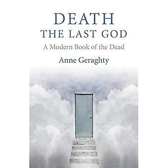 Dood, de laatste God: een moderne Book of the Dead
