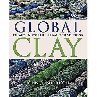 Global Clay: Themes in keramische tradities van de wereld