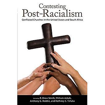 Post-Racialism Anfechtung: Konflikt Kirchen in den Vereinigten Staaten und Südafrika