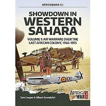 Showdown i Västsahara volym 1: luft krigföring över den sista afrikanska kolonin, 1945-1975 (Africa@War)