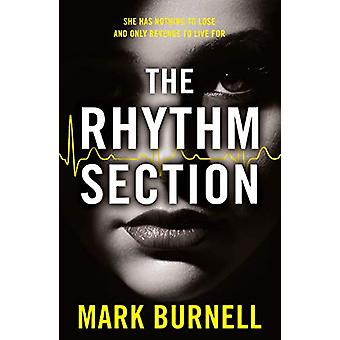 The Rhythm Section by The Rhythm Section - 9780008299521 Book