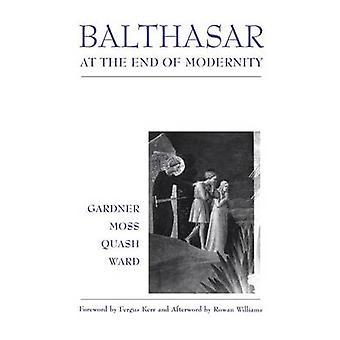 Balthasar fine della modernità di Gardner & Lucy