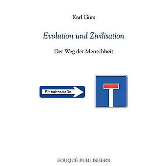 Evolution und Zivilisation Guers/Teachers & Karl
