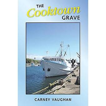 The Cooktown Grave by Vaughan & Carney