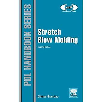 Stretch Blow Molding by Brandau & Ottmar