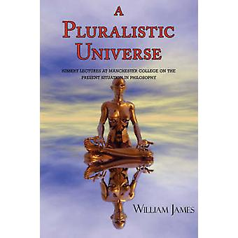 A Pluralistic Universe with Footnotes  Index by James & William