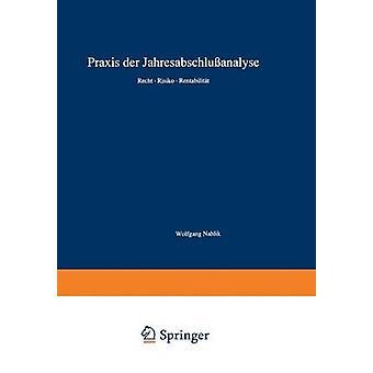Praxis der Jahresabschluanalyse Recht Risiko Rentabilitt door Nahlik & Wolfgang