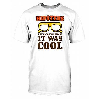 Hipster - ich hasste Sie - lustige Kinder T Shirt