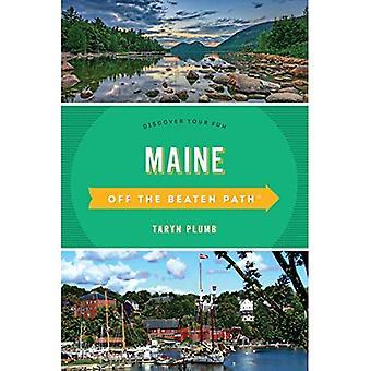 Maine uit de gebaande Path (R): een gids naar unieke plaatsen (uit de serie van de gebaande paden)