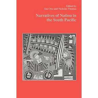 Récits de la Nation dans le Pacifique Sud par Thomas & Nicholas