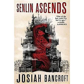 Senlin Ascends by Josiah Bancroft - 9780316517911 Book