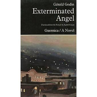 Exterminated Angel by Gerald Gudin - Judith Cowan - 9780920717684 Book