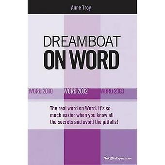 Dreamboat on Word - Word 2000 - Word 2002 - Word 2003 by Anne Troy - 9
