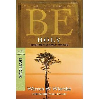 Be Holy by Warren Wiersbe - 9781434700537 Book