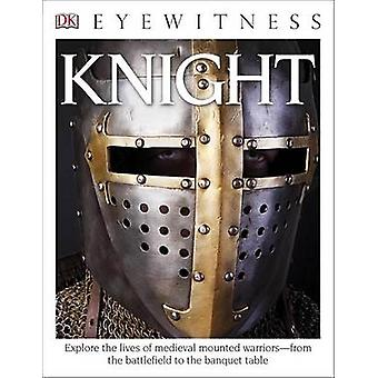 DK Eyewitness Books - Knight (annotated edition) by Christopher Gravet
