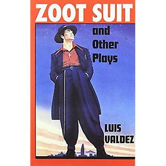 Zoot Suit and Other Plays by Luis Valdez - 9781558850484 Book