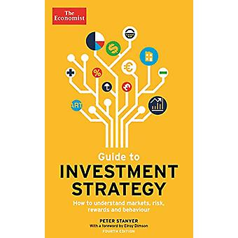 The Economist Guide To Investment Strategy 4th Edition - How to unders