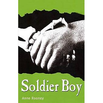 Soldier Boy by Anne Rooney - 9781783220847 Book