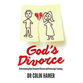 God's Divorce - Understanding New Testament Divorce and Remarriage Tea