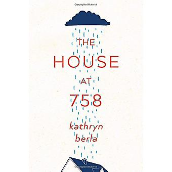 The House at 758 by Kathryn Berla - 9781944995249 Book