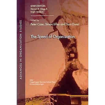 The Speed of Organization by Peter Case - Simon Lilley - Tom Owen - 9