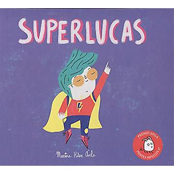 Superlucas by Marina Hernandez Avila - 9788417028015 Book