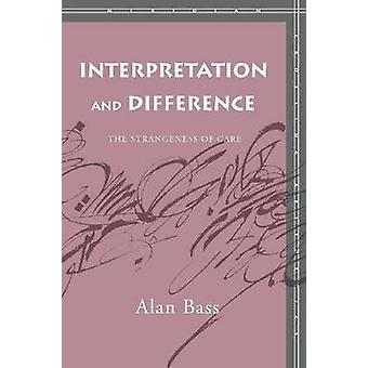 Fortolkning og forskel - besynderlige ved pleje af Alan bas-