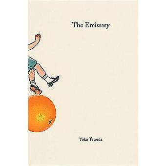 The Emissary by Yoko Tawada - 9780811227629 Book