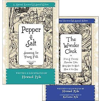 Pepper and Salt - AND The Wonder Clock by Howard Pyle - 9781933859149
