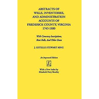 Abstracts of Wills Inventories...Frederick Co. Va by King & J. Estelle Stewart