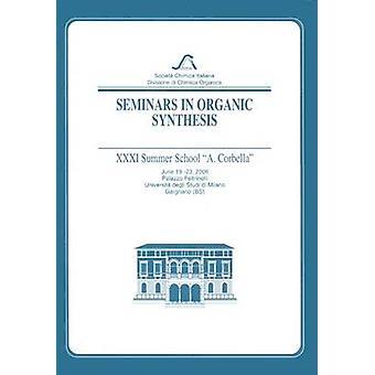 Seminare in Organic Synthesis XXXIX A. Corbella Summer School von Sannicolo & Francesco