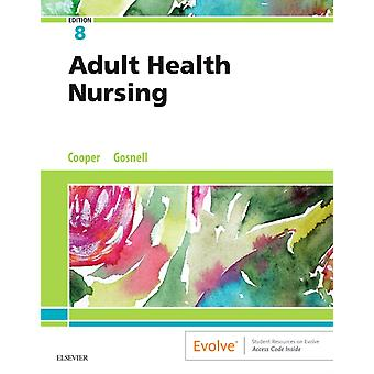 Adult Health Nursing by Kim Cooper