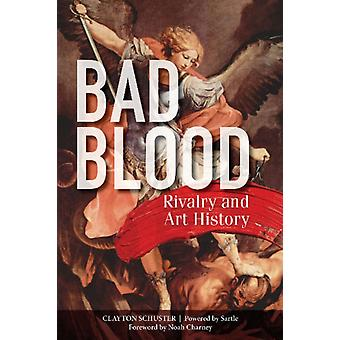 Bad Blood Rivalry and Art History by Clayton Schuster
