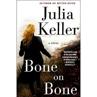 Bone on Bone A Bell Elkins Roman av Julia Keller