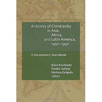 Historia del cristianismo en Asia, África y América Latina, 1450-1990