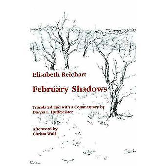 February Shadows by Elisabeth Reichart - 9780929497020 Book