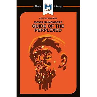 Moses Maimonides's Guide of the Perplexed by Mark Scarlata - 97819124