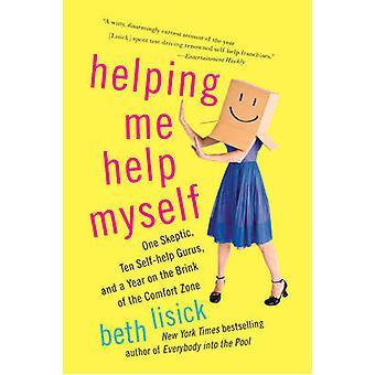 Helping Me Help Myself by Lisick & Beth