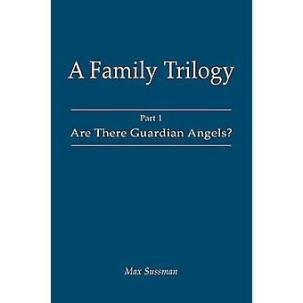 A Family Trilogy Part 1 by Sussman & Max