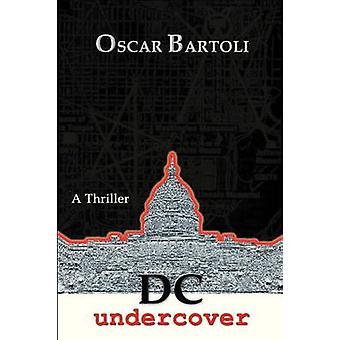 DC Undercover by Bartoli & Oscar