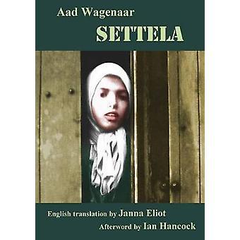 Settela by Wagenaar & Aad
